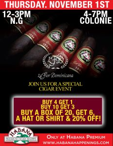 La Flor Dominicana Sale Event @ Both Locations